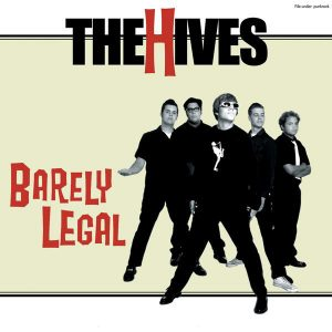 THE HIVES – Barely Legal
