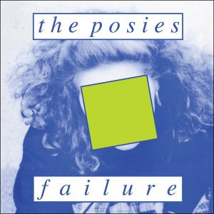 THE POSIES – Failure