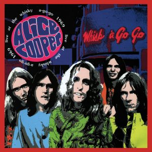 ALICE COOPER – Live At The Whisky A Go Go (1969)