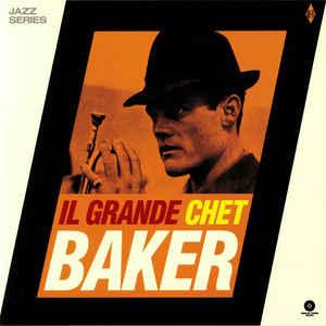 CHET BAKER SEXTET – Il Grande Chet Baker