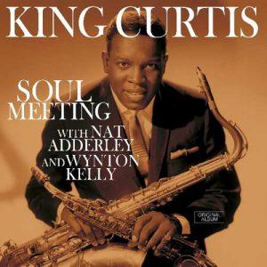 KING CURTIS – Soul Meeting