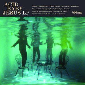 ACID BABY JESUS – Acid Baby Jesus