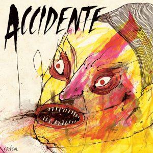 ACCIDENTE – Caníbal
