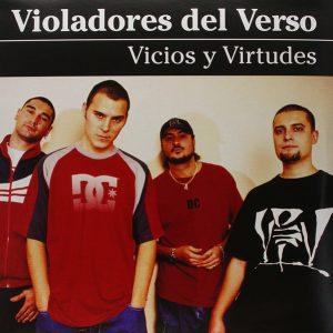 VIOLADORES DEL VERSO – Vicios Y Virtudes